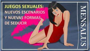 juegos sexuales Juegos sexuales: Nuevos escenarios y formas de seducir