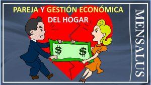 gestion economica en pareja Pareja y gestión económica del hogar